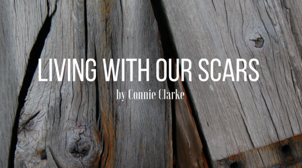 Living with Our Scars